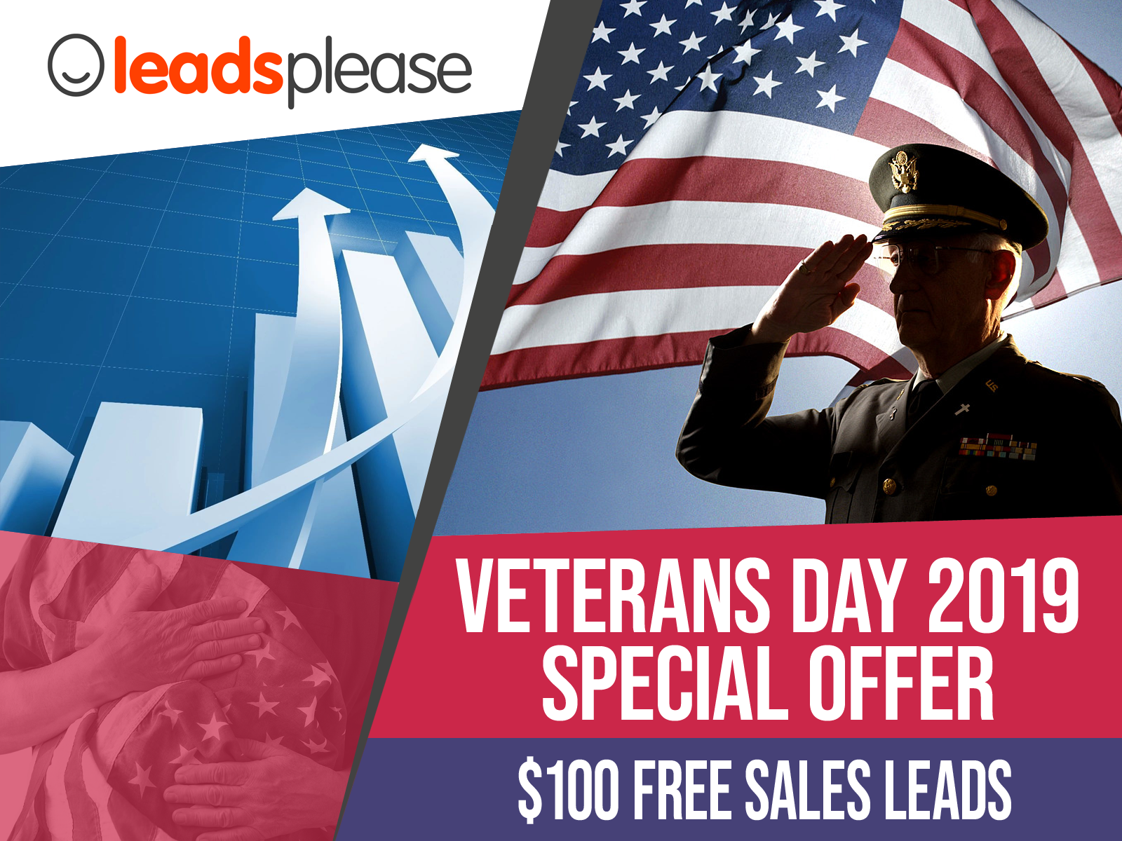 Veterans Day 2019 Special Offer - $100 Free Leads